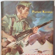Libros de segunda mano: KEMP, PETER - LEGIONARIO EN ESPAÑA - BARCELONA 1959 - 1ª EDICIÓN EN ESPAÑOL. Lote 260855615
