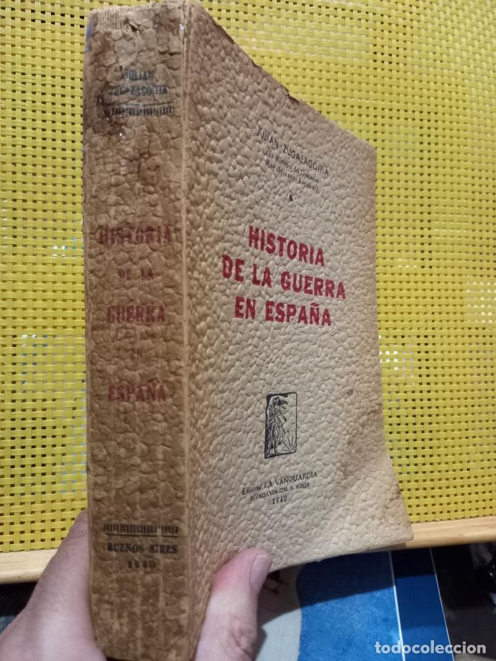 Libros de segunda mano: Historia de la guerra en España, Julián Zugazagoitia 1940 Prim. Edición - Único en estas condiciones - Foto 2 - 261268285