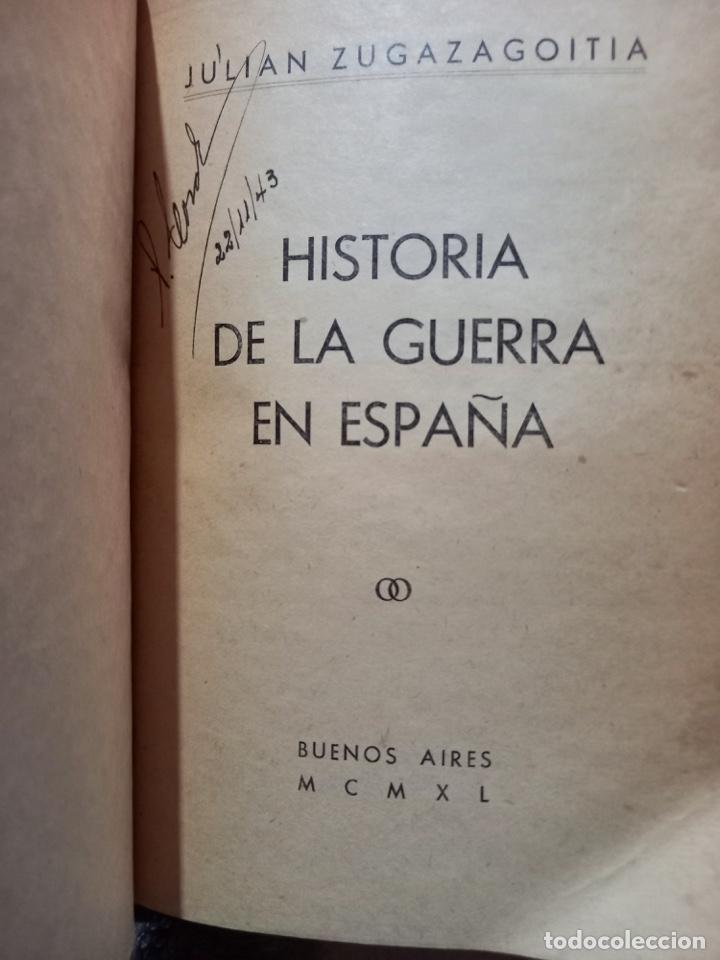 Libros de segunda mano: Historia de la guerra en España, Julián Zugazagoitia 1940 Prim. Edición - Único en estas condiciones - Foto 3 - 261268285