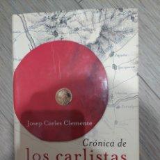 Libros de segunda mano: CRÓNICA DE LOS CARLISTAS. Lote 261637960