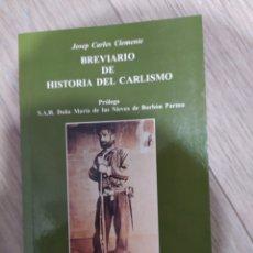 Libros de segunda mano: BREVIARIO DE HISTORIA DEL CARLISMO, JOSEP CARLES CLEMENTE. Lote 261638215