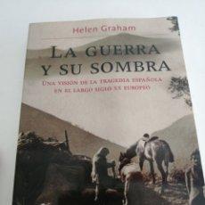 Libros de segunda mano: LA GUERRA Y SU SOMBRA. HELEN GRAHAM ED. PLANETA. Lote 262858555