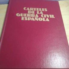 Libros de segunda mano: CARTELES DE LA GUERRA CIVIL ESPAÑOLA. Lote 262861690