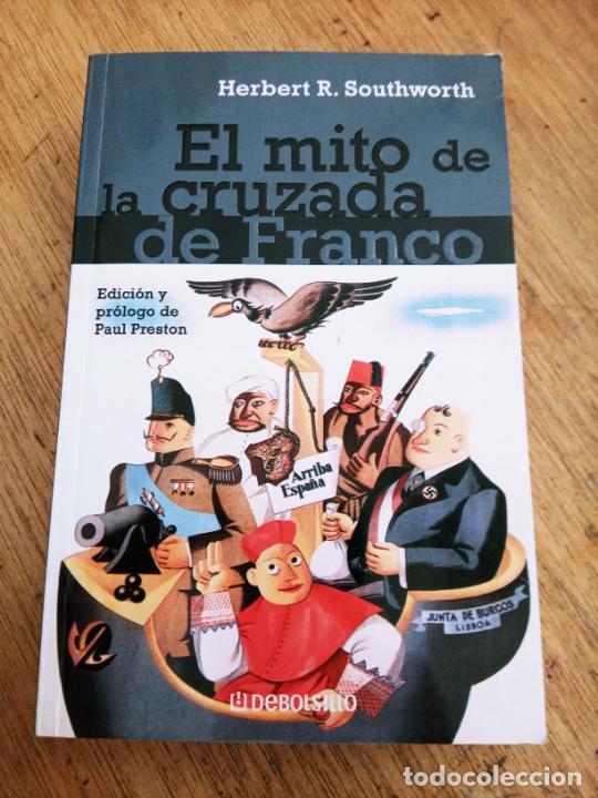 EL MITO DE LA CRUZADA DE FRANCO: HERBERT R. SOUTHWORTH (Libros de Segunda Mano - Historia - Guerra Civil Española)