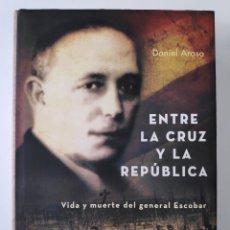 Libros de segunda mano: ESPAÑA GUERRA CIVIL ENTRE LA CRUZ Y LA REPÚBLICA LIBRO DESCATALOGADO 2008. Lote 262901975