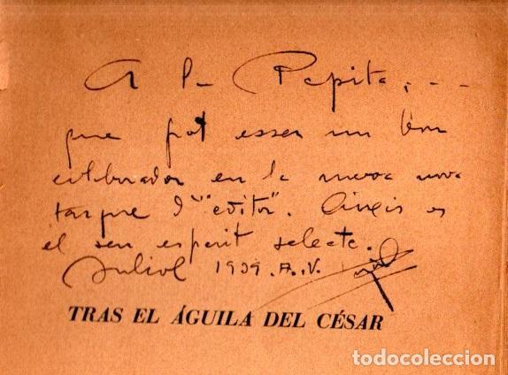 Libros de segunda mano: LUYS SANTA MARINA : TRAS EL ÁGUILA DEL CÉSAR - ELEGÍA DEL TERCIO (YUNQUE, 1939) FIRMADO - Foto 2 - 262905955