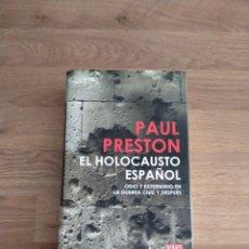 Libros de segunda mano: EL HOLOCAUSTO ESPAÑOL. PAUL PRESTON.. Lote 263050625