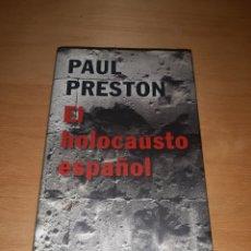 Libros de segunda mano: EL HOLOCAUSTO ESPAÑOL. PAUL PRESTON. Lote 263056095
