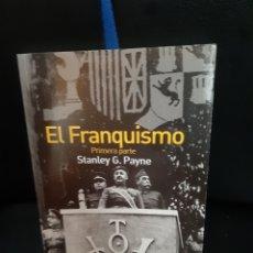 Libros de segunda mano: LIBRO EL FRANQUISMO (1° PARTE). Lote 263063395