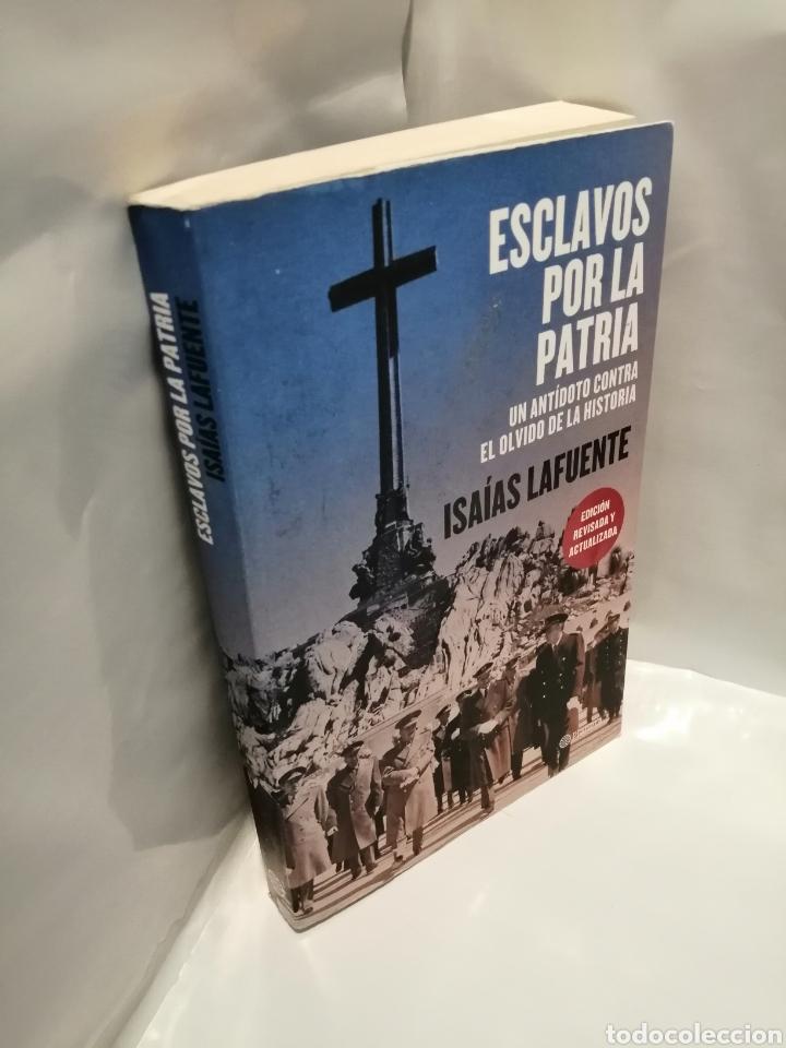 Libros de segunda mano: ESCLAVOS POR LA PATRIA: UN ANTÍDOTO CONTRA EL OLVIDO DE LA HISTORIA (EDICIÓN REVISADA Y ACTUALIZADA) - Foto 3 - 262864045