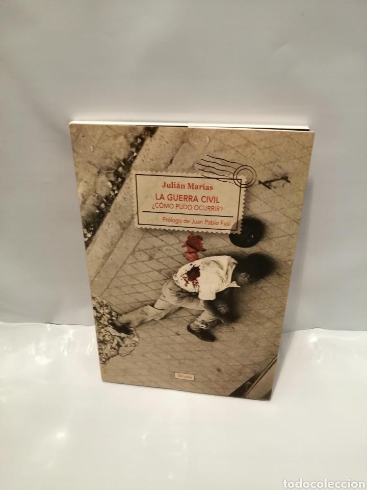 Libros de segunda mano: LA GUERRA CIVIL: ¿CÓMO PUDO OCURRIR? - Foto 2 - 262866900