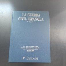Libros de segunda mano: LA GUERRA CIVIL ESPAÑOLA. Lote 264977584