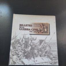 Libros de segunda mano: BILLETES DE LA GUERRA CIVIL. Lote 265097239