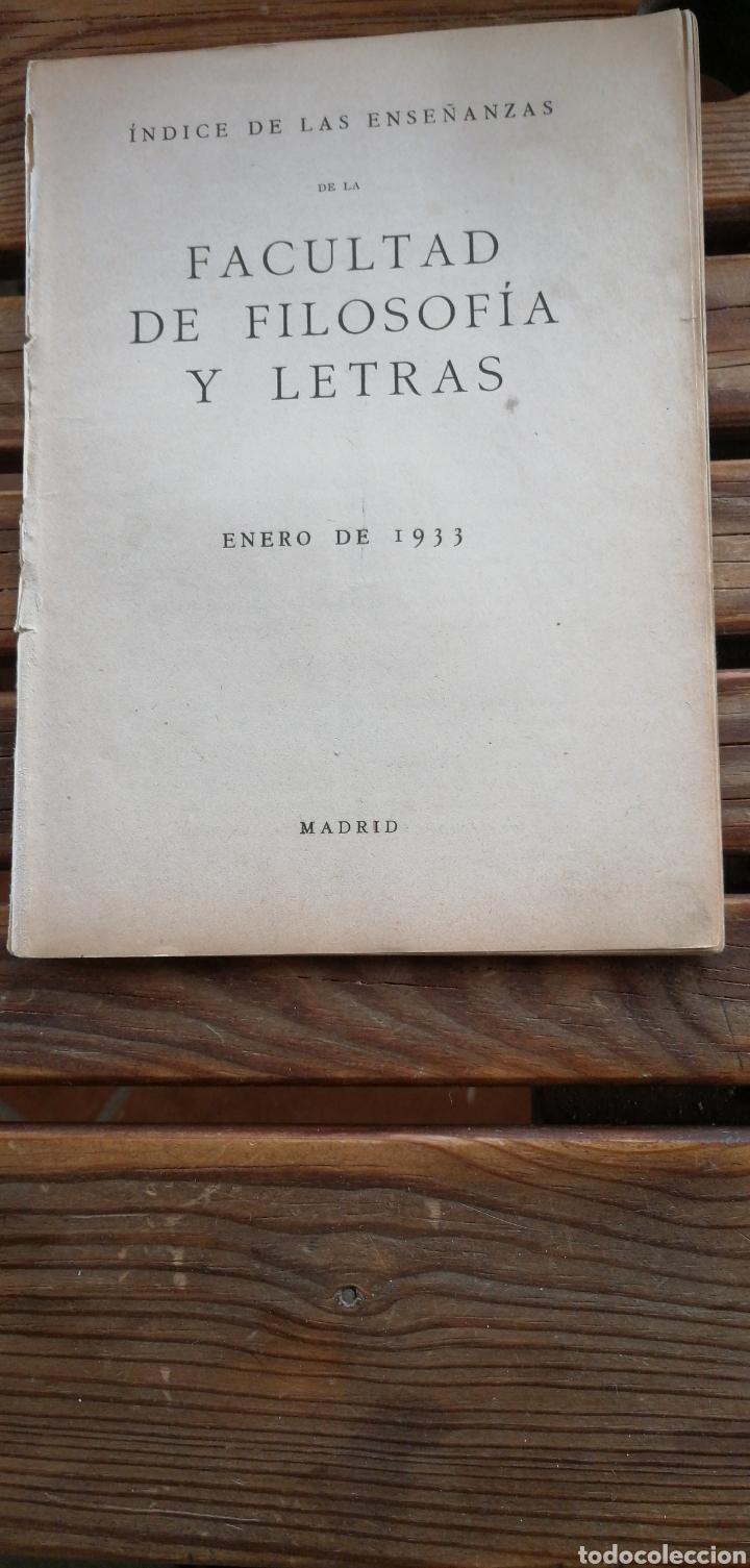 ÍNDICES DE LAS ENSEÑANZAS DE LA FACULTAD DE FILOSOFÍA Y LETRAS. ENERO 1933 MADRID. IN 4 RÚSTICA 30 P (Libros de Segunda Mano - Historia - Guerra Civil Española)