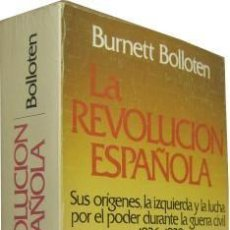 Livros em segunda mão: LA REVOLUCION ESPAÑOLA. 1936-1939. BURNETT BOLLOTEN GRIJALBO S.A., EDITORIAL, 1980. CONDICIÓN: BUEN. Lote 265844324