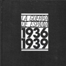 Libros de segunda mano: LA GUERRA DE ESPAÑA. 1936-1939. PEDIDO MÍNIMO EN LIBROS: 4 TÍTULOS. Lote 266380983