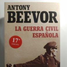 Libros de segunda mano: LA GUERRA CIVIL ESPAÑOLA ANTONY BEEVOR.. Lote 264559514