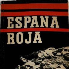 Libros de segunda mano: ESPAÑA ROJA. (ÁLBUM FOTOGRAFIAS). Lote 267009644