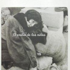 Libros de segunda mano: EL EXILIO DE LOS NIÑOS - FUNDACION PABLO IGLESIAS - 2004. Lote 267333189