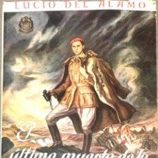 Libros de segunda mano: EL ÚLTIMO MUERTO DE LA GUERRA DE ESPAÑA. LUCIO DEL ALAMO.. Lote 268116264