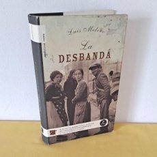 Libros de segunda mano: LUIS MELERO - LA DESBANDA - ROCA EDITORIAL 2005 - FIRMADO POR EL AUTOR. Lote 268145859
