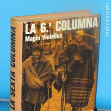 Libros de segunda mano: LA 6ª COLUMNA. DIARIO DE UN COMBATIENTE LERIDANO.-MAGÍN VINIELLES. Lote 268921979