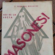 Libros de segunda mano: MASONES. LAS LOGIAS DE PALMA E IBIZA. ASÍ ES LA SECTA. MALLORCA, 1937.. Lote 269171428