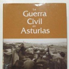 Libros de segunda mano: GUERRA CIVIL EN ASTURIAS - JAVIER RODRIGUEZ MUÑOZ - LA NUEVA ESPAÑA - 2007. Lote 269502178