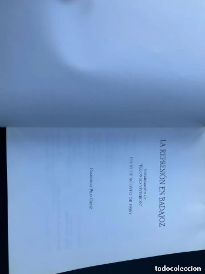 Libros de segunda mano: LIBRO LA REPRESIÓN EN BADAJOZ - Foto 2 - 269948518
