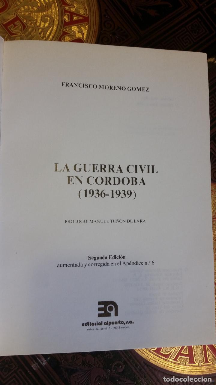 Libros de segunda mano: 1986 - FRANCISCO MORENO GÓMEZ - La guerra civil en Córdoba (1936-1939) - Foto 2 - 269956443