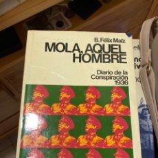 Libros de segunda mano: LIBRO MOLA AQUEL HOMBRE. Lote 270121973