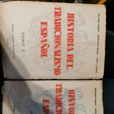 Libros de segunda mano: TOMO V Y VI HISTORIA DEL TRADICIONALISTA ESPAÑOL. Lote 270952613