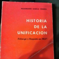 Libros de segunda mano: HISTORIA DE LA UNIFICACIÓN. Lote 270953633