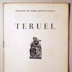 Libros de segunda mano: PROTECCIÓN DEL TESORO ARTÍSTICO NACIONAL. TERUEL - VALÈNCIA 1938 - ILUSTRADO. Lote 271130043
