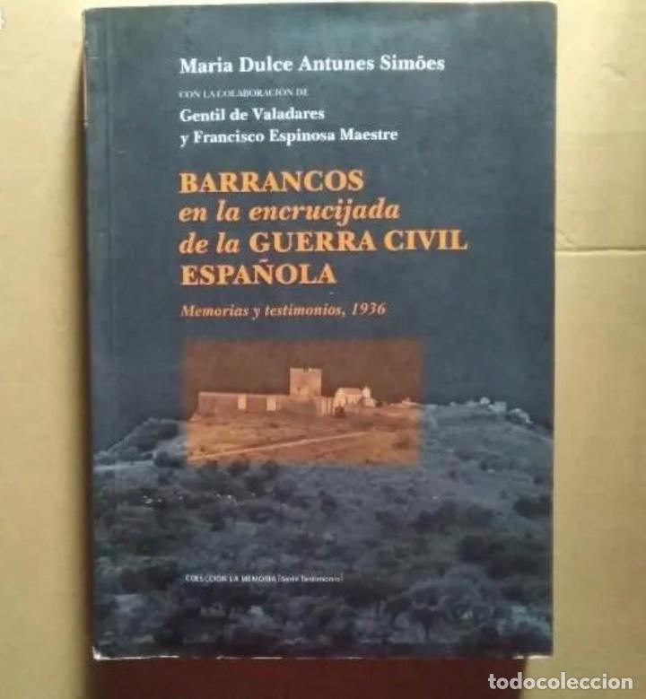 LIBRO BARRANCOS EN LA ENCRUCIJADA DE LA GUERRA CIVIL ESPAÑOLA, MARIA DULCE ANTUNES SIMOES (Libros de Segunda Mano - Historia - Guerra Civil Española)