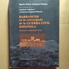 Libros de segunda mano: LIBRO BARRANCOS EN LA ENCRUCIJADA DE LA GUERRA CIVIL ESPAÑOLA, MARIA DULCE ANTUNES SIMOES. Lote 271306248