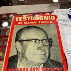 Libros de segunda mano: LIBRO TESTIMONIO DE MANUEL HEDILLA. Lote 271393853