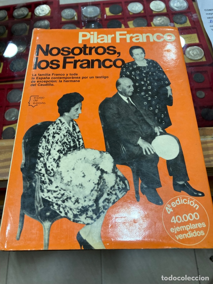 LIBRO NOSOTROS LOS FRANCO (Libros de Segunda Mano - Historia - Guerra Civil Española)