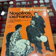 Libros de segunda mano: LIBRO NOSOTROS LOS FRANCO. Lote 271394258