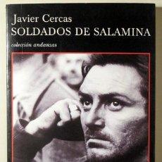 Libros de segunda mano: CERCAS, JAVIER - SOLDADOS DE SALAMINA - BARCELONA 2001 - 1ª EDICIÓN. Lote 272420153