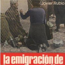 Libros de segunda mano: LA EMIGRACIÓN DE LA GUERRA CIVIL DE 1936 1939 3 TOMOS POR JAVIER RUBIO EDITORIAL SAN MARTÍN. Lote 274615953
