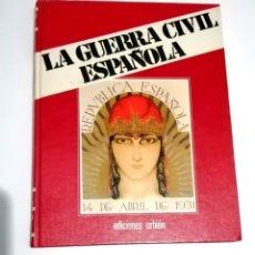 Libros de segunda mano: LA GUERRA CIVIL ESPAÑOLA - TOMO 1 - COLECCIÓN HUGH THOMAS. Lote 275315203