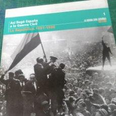 Livros em segunda mão: ASÍ LLEGÓ ESPAÑA A LA GUERRA CIVIL. LA GUERRA CIVIL ESPAÑOLA MES A MES. N. 1. Lote 275988338