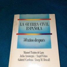 Libros de segunda mano: LA GUERRA CIVIL ESPAÑOLA, 50 AÑOS DESPUÉS, EDICIONES LABOR ,3°EDICIÓN 1989. MANUEL TUÑON DE LARA. Lote 276224033