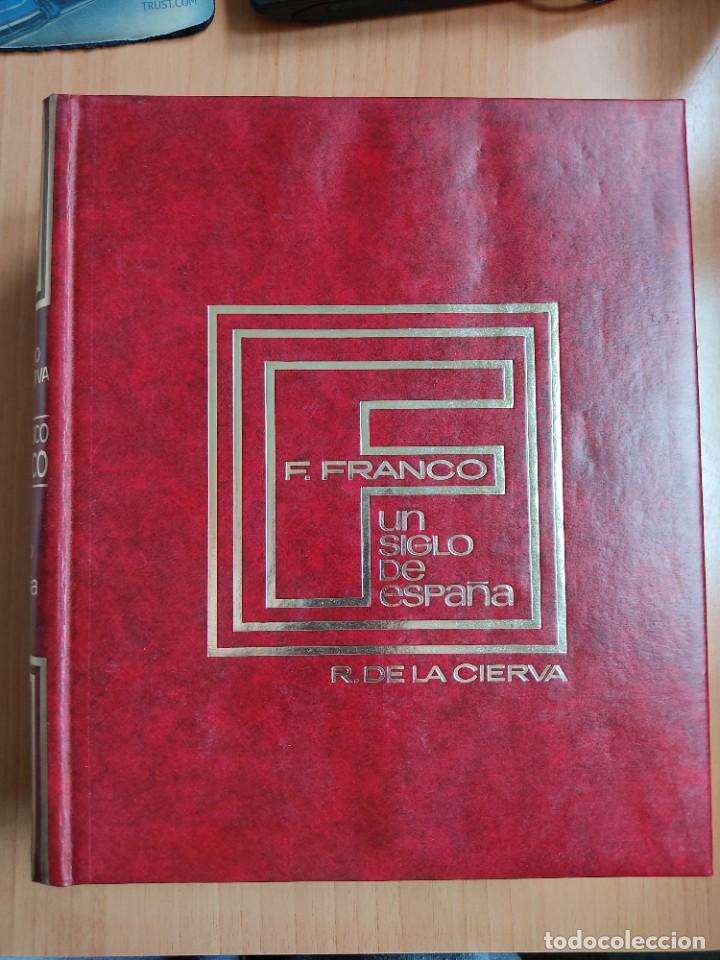 FRANCISCO FRANCO. UN SIGLO DE ESPAÑA (2 TOMOS) - RICARDO DE LA CIERVA (Libros de Segunda Mano - Historia - Guerra Civil Española)