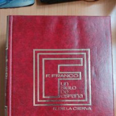 Libros de segunda mano: FRANCISCO FRANCO. UN SIGLO DE ESPAÑA (2 TOMOS) - RICARDO DE LA CIERVA. Lote 276389918