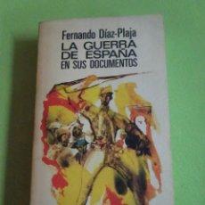 Livros em segunda mão: LA GUERRA DE ESPAÑA EN SUS DOCUMENTOS , FERNANDO DÍAZ-PLAJA , EL ARCA DE PAPEL. Lote 276525368