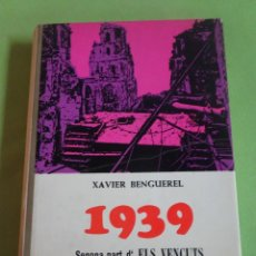 Livros em segunda mão: 1939 SEGONA PART DELS VENÇUTS, XAVIER BENGUEREL, ED ALFAGUARA. Lote 276525903
