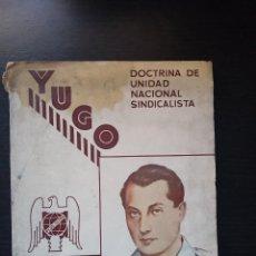 Livros em segunda mão: YUGO.DOCTRINA DE UNIDAD NACIONAL SINDICALISTA.. Lote 276608908
