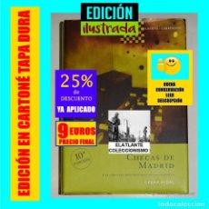 Libros de segunda mano: CHECAS DE MADRID - LAS CARCELES REPUBLICANAS AL DESCUBIERTO - CÉSAR VIDAL - TERROR ROJO - 9 €. Lote 277201988